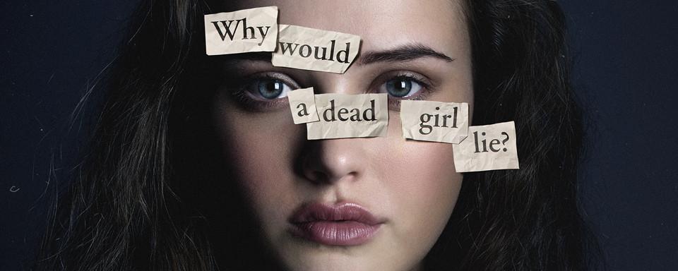 """Warum Behörden vor """"13 Reasons Why – Tote Mädchen lügen nicht"""" warnen"""